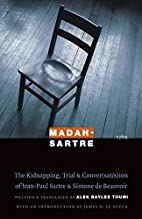 Madah-Sartre: The Kidnapping, Trial, and…