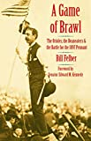 Felber, Bill: A Game of Brawl: The Orioles, the Beaneaters, and the Battle for the 1897 Pennant