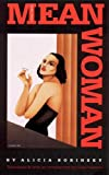 Borinsky, Alicia: Mean Woman (Latin American Women Writers)