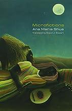 Microfictions by Ana María Shua