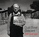Ganzel, Bill: Dust Bowl Descent