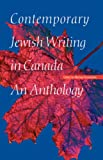 Greenstein, Michael: Contemporary Jewish Writing in Canada: An Anthology