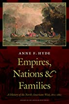 Empires, Nations, and Families: A History of…