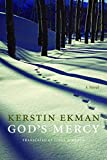 Ekman, Kerstin: God's Mercy (European Women Writers)
