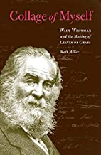 Collage of Myself: Walt Whitman and the…