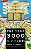 Mantegazza, Paolo: The Year 3000: A Dream (Bison Frontiers of Imagination)