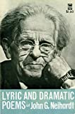 Neihardt, John G.: Lyric and Dramatic Poems (Landmark Edition)