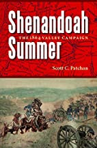 Shenandoah Summer by Scott C. Patchan