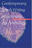 Remmler, Karen: Contemporary Jewish Writing in Germany