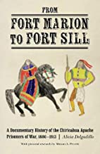 From Fort Marion to Fort Sill: A Documentary…