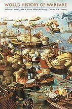World History of Warfare by Christon I.…