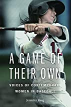 A Game of Their Own: Voices of Contemporary…