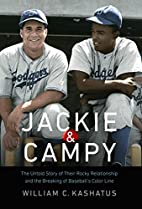Jackie and Campy: The Untold Story of Their…