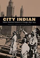 City Indian: Native American Activism in…