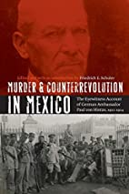 Murder and Counterrevolution in Mexico: The…