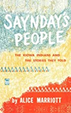 Saynday's People: The Kiowa Indians and the…