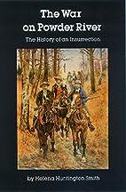 War on Powder River by Helena Huntington…