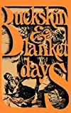 Tibbles, Thomas Hardy: Buckskin and Blanket Days: Memoirs of a Friend of of the Indians
