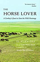The Horse Lover: A Cowboy's Quest to…