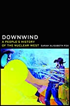 Downwind: A People's History of the…