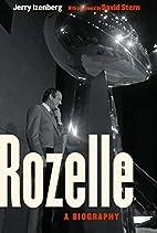 Rozelle: A Biography by Jerry Izenberg
