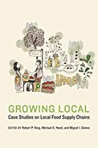 Growing Local: Case Studies on Local Food…