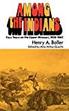 Boller, Henry A.: Among the Indians