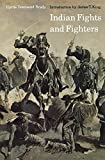 Brady, Cyrus Townsend: Indian Fights and Fighters