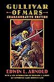 Edwin Lester Linden Arnold: Gullivar of Mars (Bison Frontiers of Imagination)