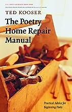 The Poetry Home Repair Manual: Practical…