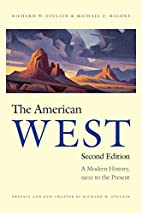The American West, Second Edition: A Modern…