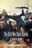 Bierce, Ambrose: The Civil War Short Stories of Ambrose Bierce
