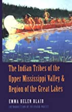 The Indian Tribes of the Upper Mississippi…