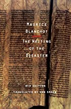 The Writing of the Disaster by Maurice…