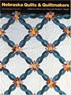 Nebraska Quilts and Quiltmakers by Patricia…