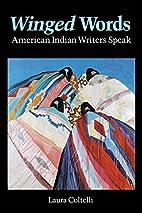 Winged Words: American Indian Writers Speak…