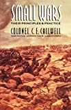 Callwell, C.E.: Small Wars: Their Principles and Practice