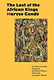Conde, Maryse: The Last of the African Kings
