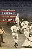 Creamer, Robert W.: Baseball and Other Matters in 1941: A Celebration of the Best Baseball Season Ever-- In the Year America Went to War