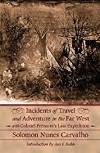 Incidents of Travel and Adventure in the Far…