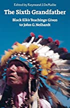 The Sixth Grandfather: Black Elk's Teachings…