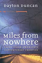 Miles from Nowhere: Tales from America's…