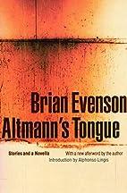 Altmann's Tongue by Brian Evenson