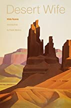 Desert Wife by Hilda Faunce