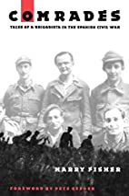 Comrades: Tales of a Brigadista in the…