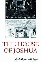 The House of Joshua: Meditations on Family…