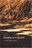 Freeman-Toole, T. Louise: Standing Up to the Rock