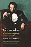 Farmer, Philip Jose: Tarzan Alive: A Definitive Biography of Lord Greystoke