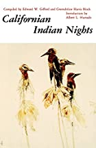 Californian Indian Nights by Albert L.…