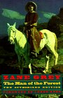 The Man of the Forest by Zane Grey